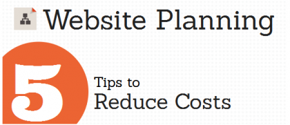 Website Planning - 5 Tips to Reduce Costs