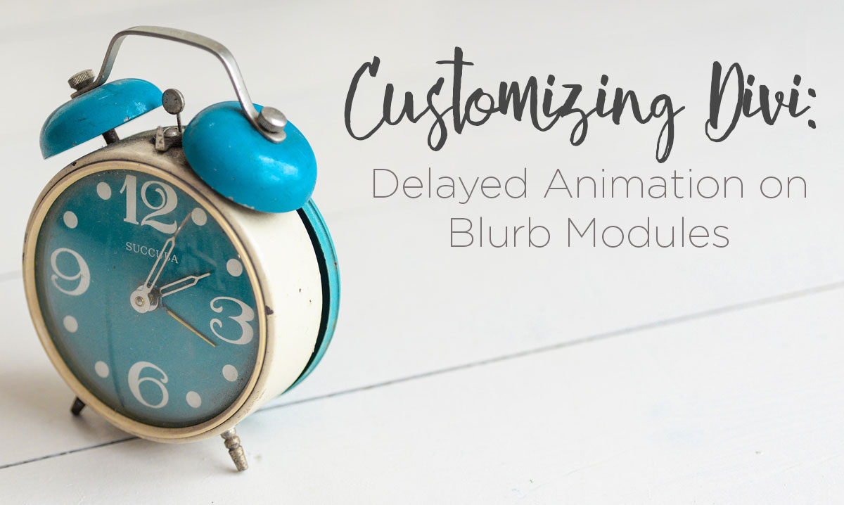 Divi: Delayed Animation on Blurb Modules