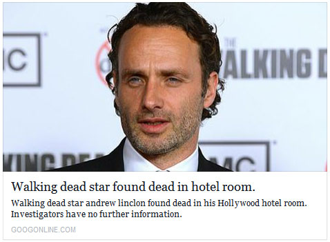 The Andrew Lincoln Death Hoax and False Advertising