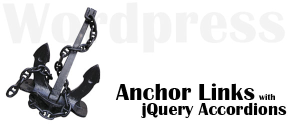 WordPress: Anchor Links with jQuery Accordions